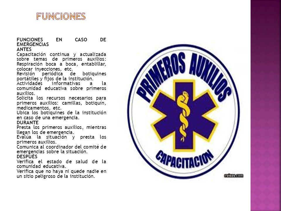 FUNCIONES FUNCIONES EN CASO DE EMERGENCIAS ANTES