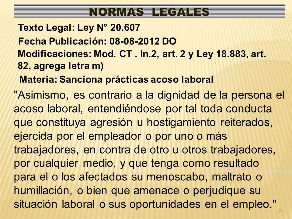 NORMAS LEGALES Texto Legal: Ley N° 20.607. Fecha Publicación: 08-08-2012 DO.