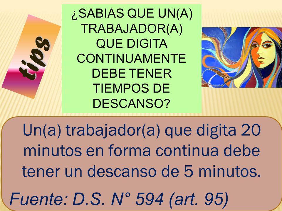 ¿SABIAS QUE UN(A) TRABAJADOR(A) QUE DIGITA CONTINUAMENTE DEBE TENER TIEMPOS DE DESCANSO