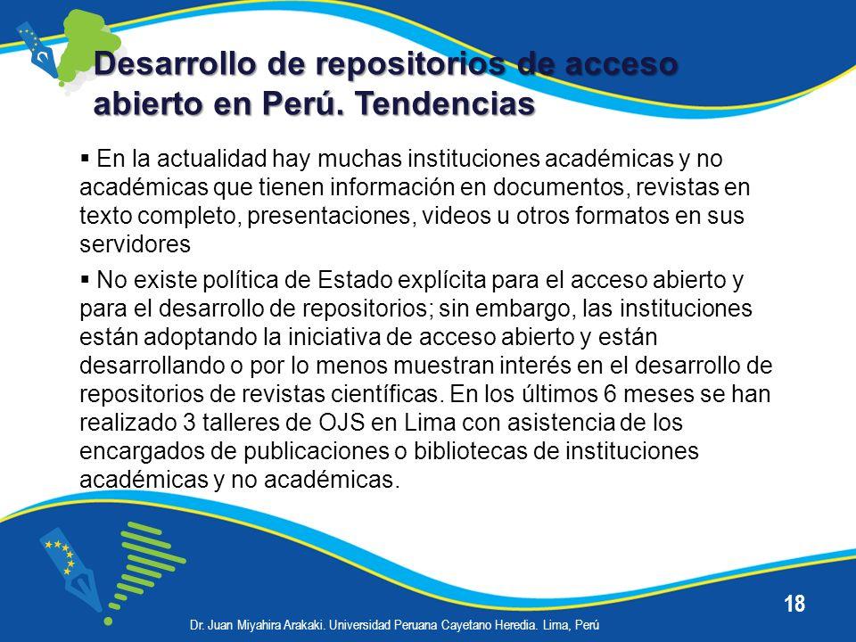 Desarrollo de repositorios de acceso abierto en Perú. Tendencias