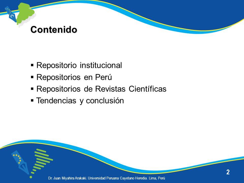 Contenido Repositorio institucional Repositorios en Perú