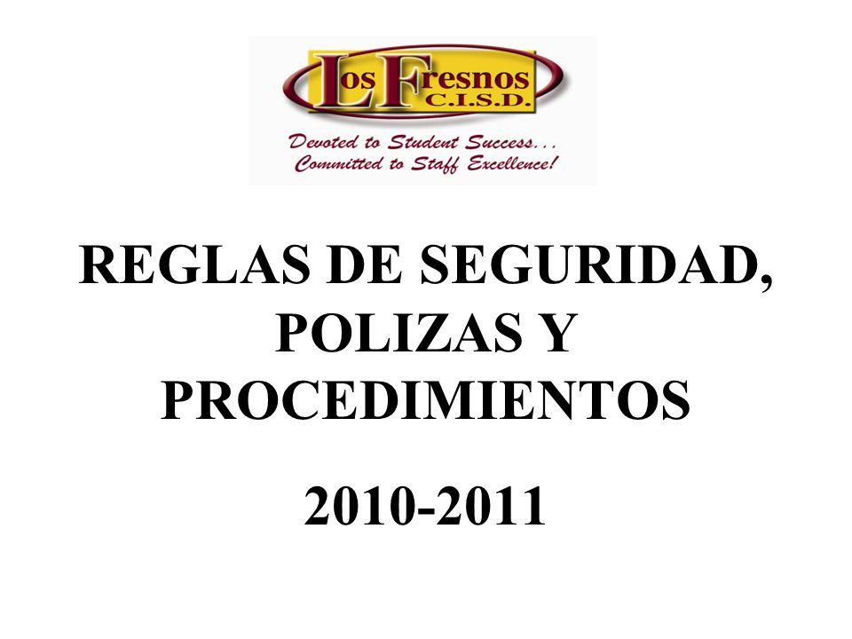 REGLAS DE SEGURIDAD, POLIZAS Y PROCEDIMIENTOS