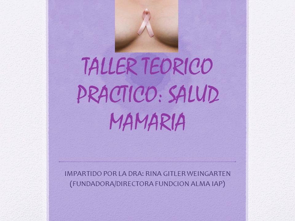 TALLER TEORICO PRACTICO: SALUD MAMARIA