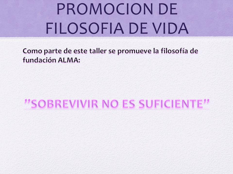 PROMOCION DE FILOSOFIA DE VIDA