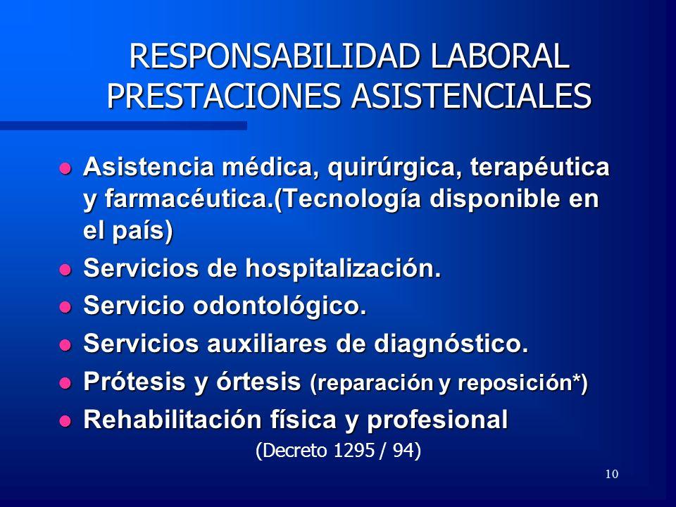 RESPONSABILIDAD LABORAL PRESTACIONES ASISTENCIALES