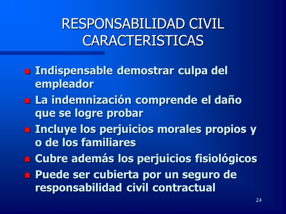 RESPONSABILIDAD CIVIL CARACTERISTICAS
