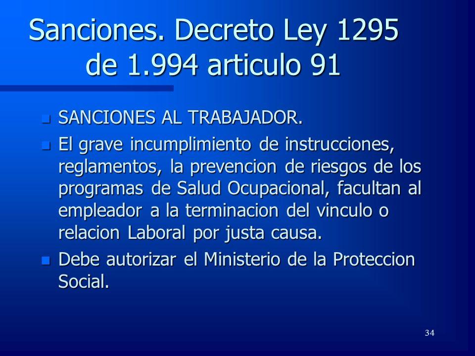 Sanciones. Decreto Ley 1295 de 1.994 articulo 91