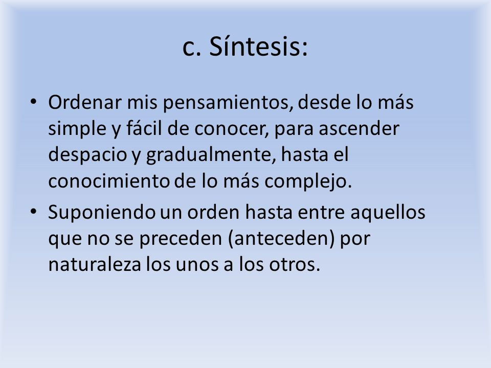 c. Síntesis: