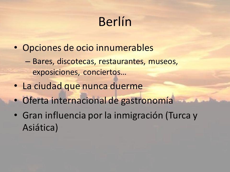 Berlín Opciones de ocio innumerables La ciudad que nunca duerme