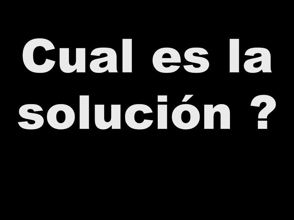 Cual es la solución