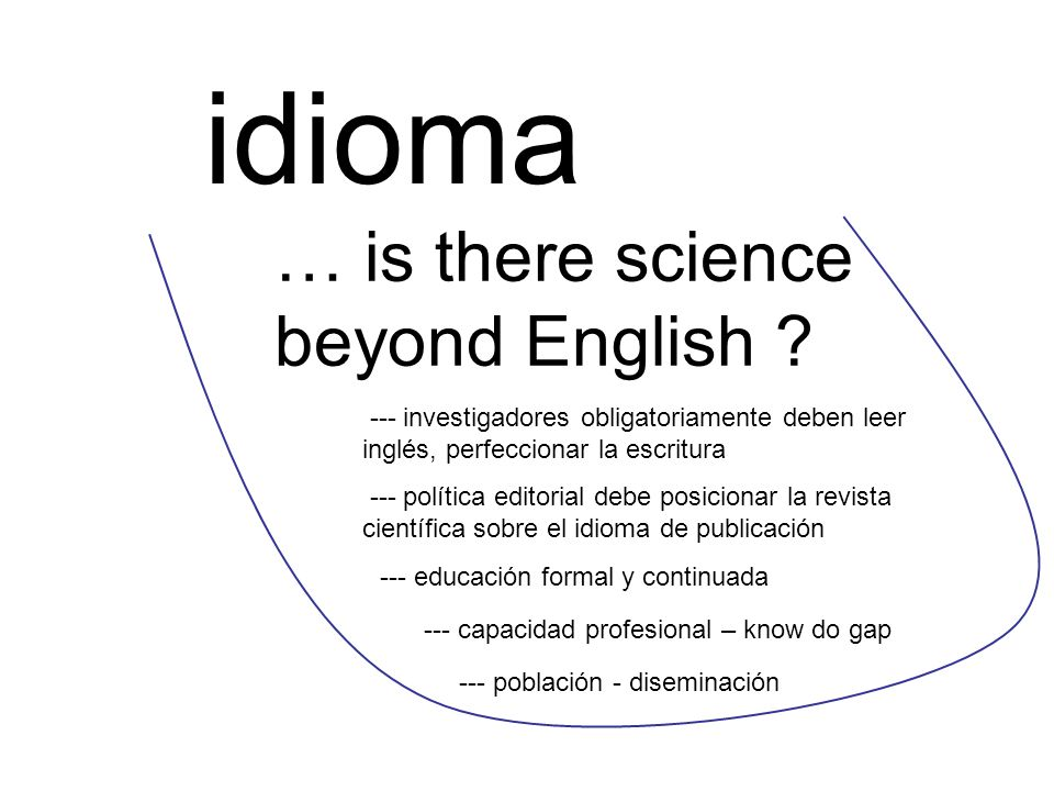 idioma … is there science beyond English
