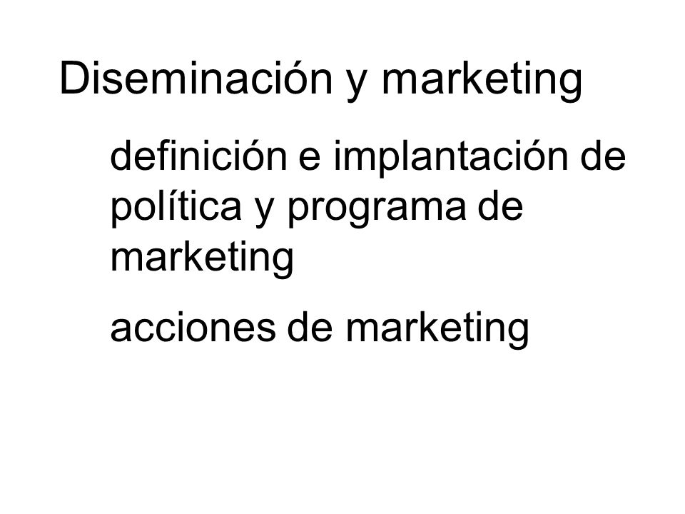 Diseminación y marketing