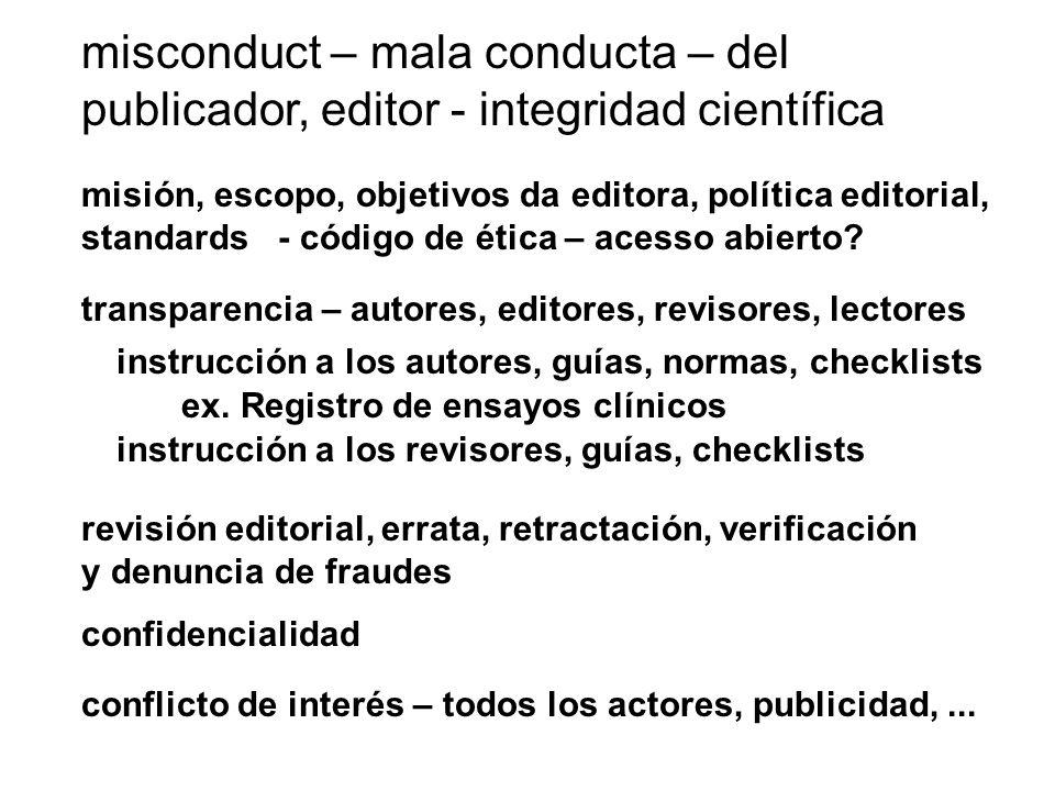 misconduct – mala conducta – del publicador, editor - integridad científica