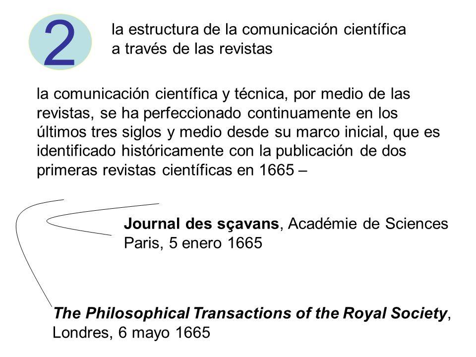 2 la estructura de la comunicación científica a través de las revistas