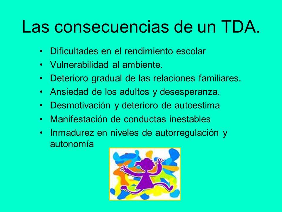 Las consecuencias de un TDA.