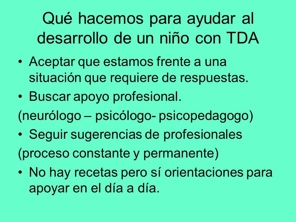 Qué hacemos para ayudar al desarrollo de un niño con TDA