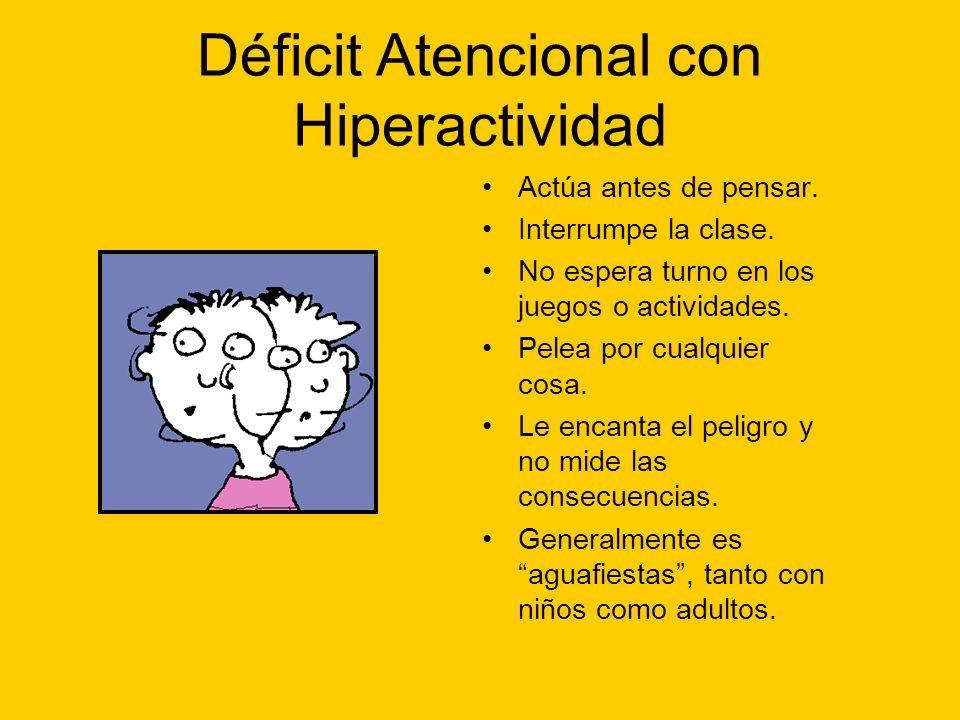 Déficit Atencional con Hiperactividad