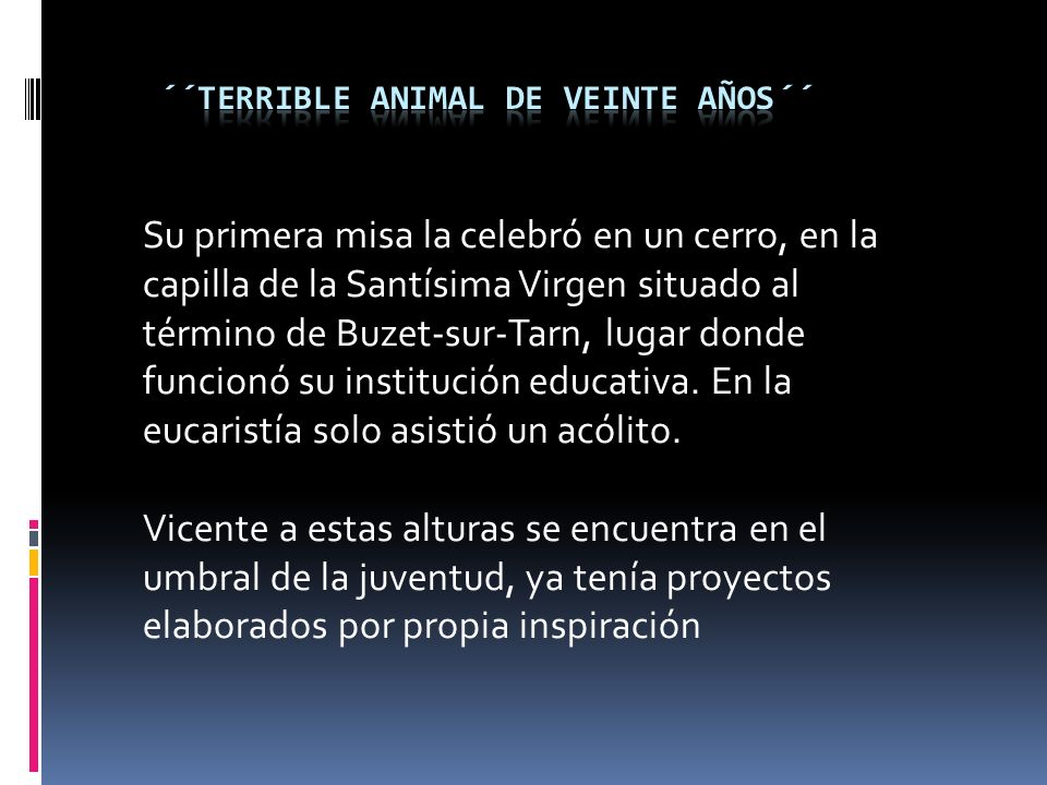 ´´Terrible animal de veinte años´´