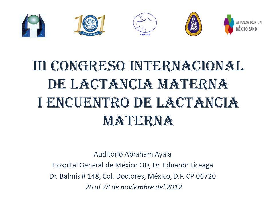 Iii CONGRESO INTERNACIONAL DE LACTANCIA MATERNA i Encuentro de lactancia materna