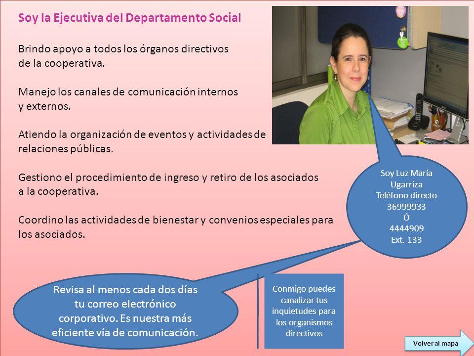 Soy la Ejecutiva del Departamento Social