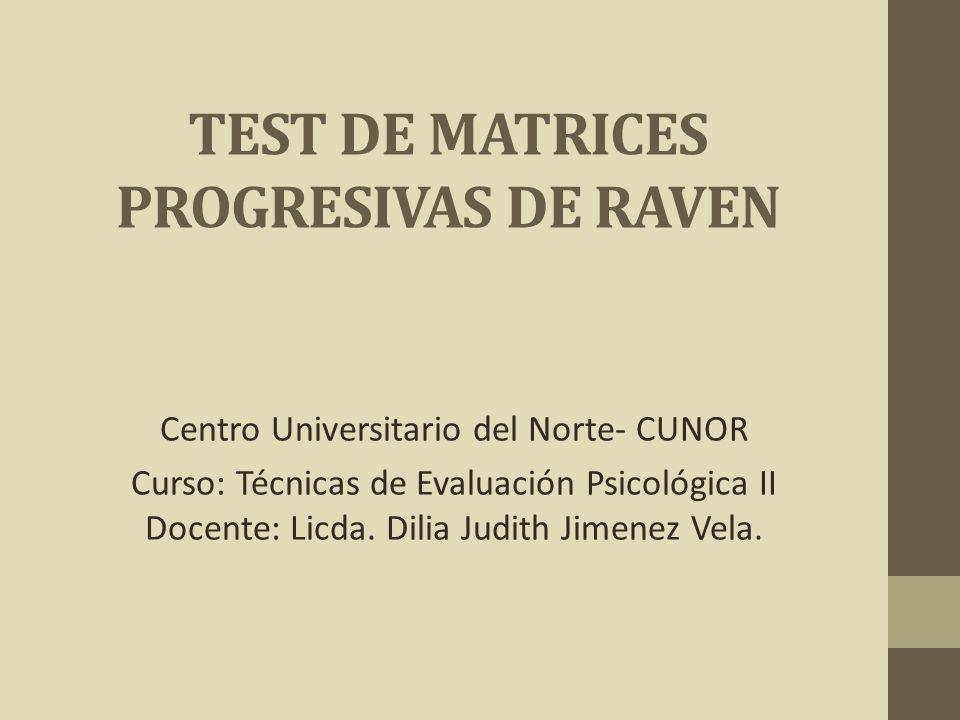 TEST DE MATRICES PROGRESIVAS DE RAVEN