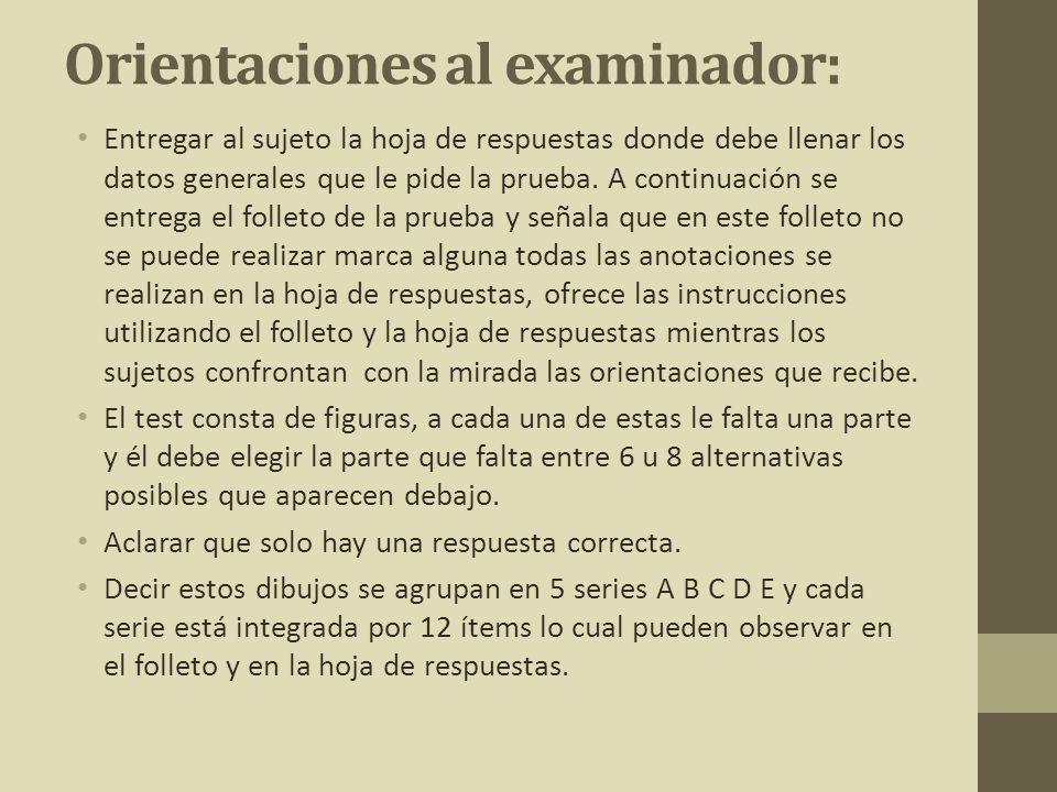 Orientaciones al examinador: