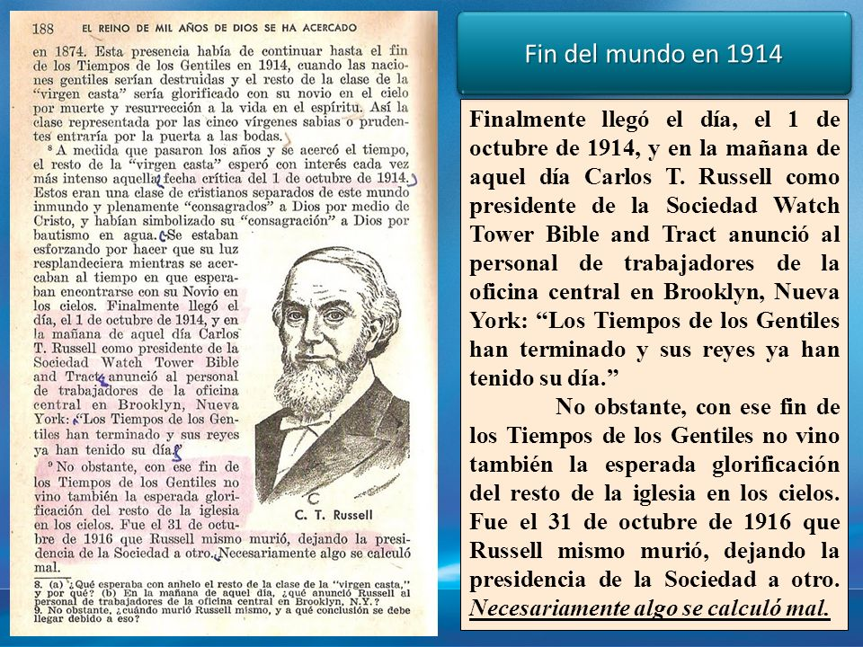 3/29/2017 12:29 PM Fin del mundo en 1914.