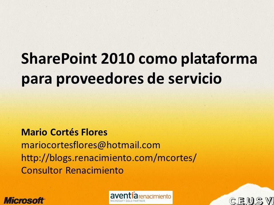 SharePoint 2010 como plataforma para proveedores de servicio