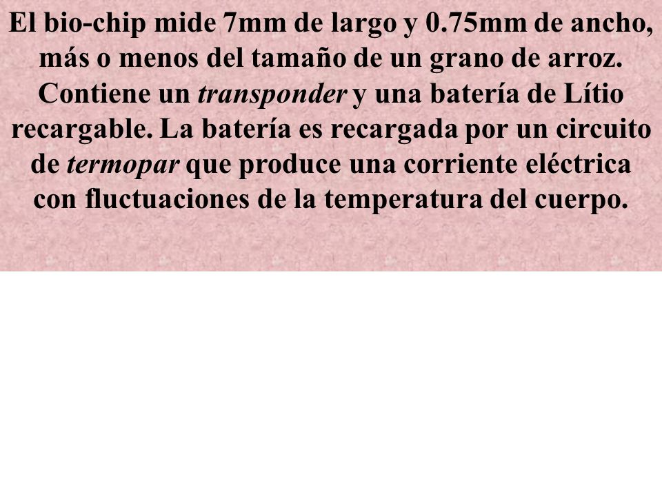 El bio-chip mide 7mm de largo y 0