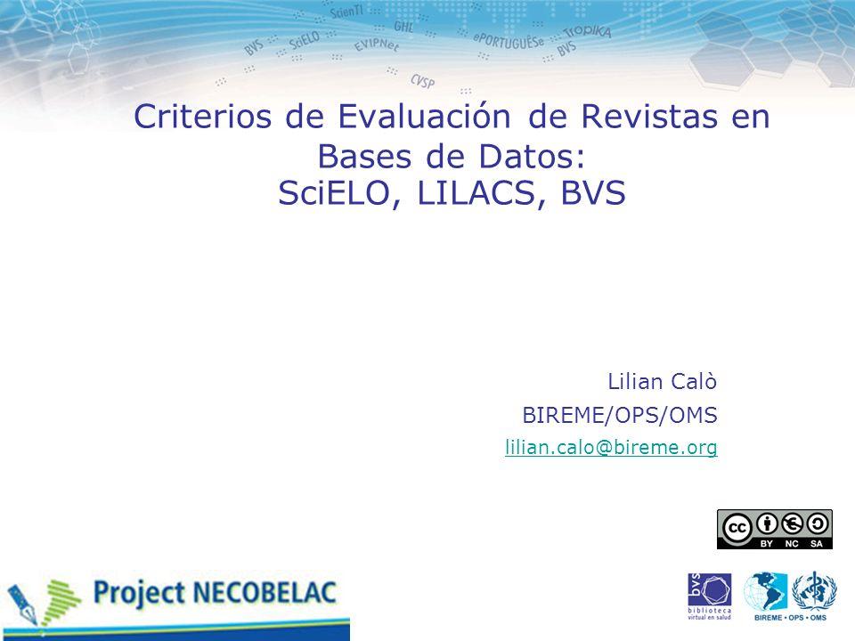 Criterios de Evaluación de Revistas en Bases de Datos: SciELO, LILACS, BVS