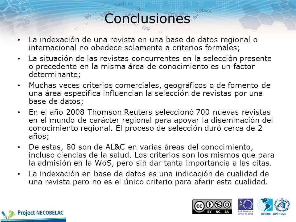 ConclusionesLa indexación de una revista en una base de datos regional o internacional no obedece solamente a criterios formales;