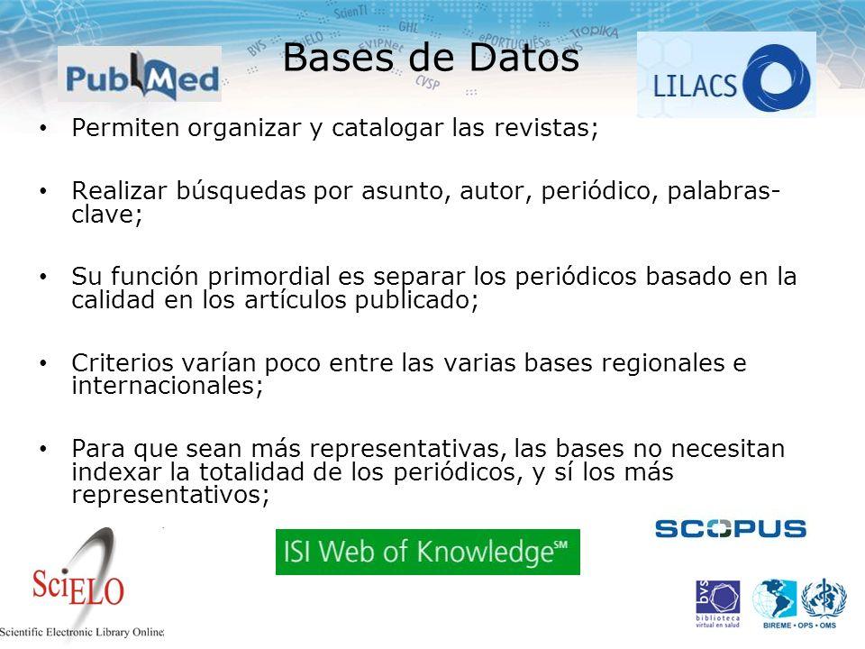 Bases de Datos Permiten organizar y catalogar las revistas;