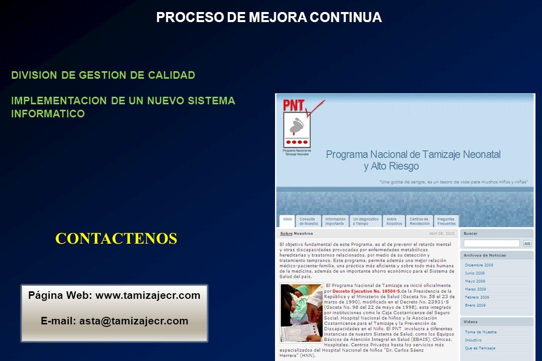PROCESO DE MEJORA CONTINUA E-mail: asta@tamizajecr.com