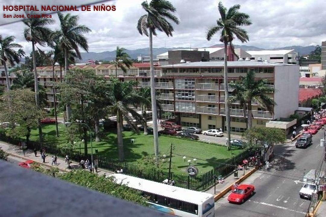 HOSPITAL NACIONAL DE NIÑOS San José, Costa Rica