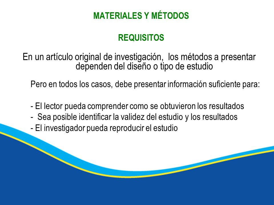 MATERIALES Y MÉTODOS REQUISITOS