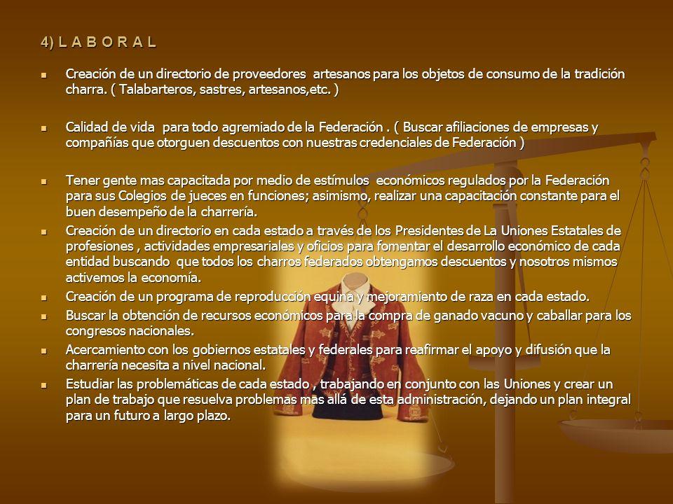 4) L A B O R A L