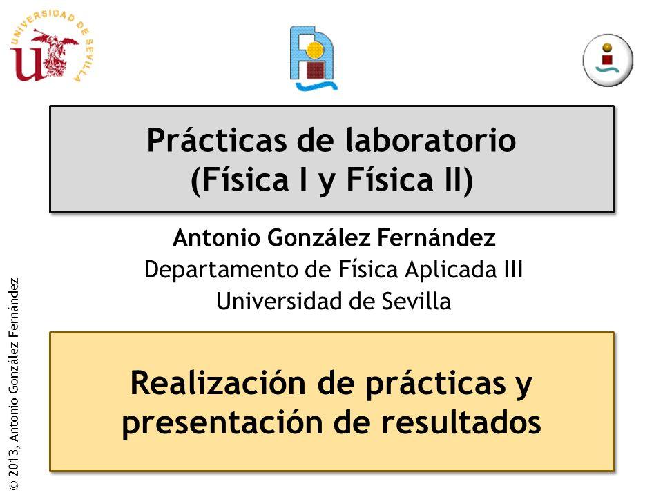 Prácticas de laboratorio (Física I y Física II)