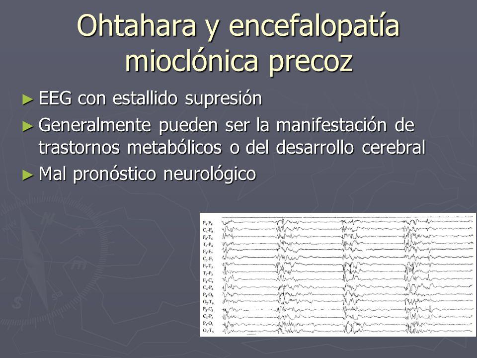 Ohtahara y encefalopatía mioclónica precoz