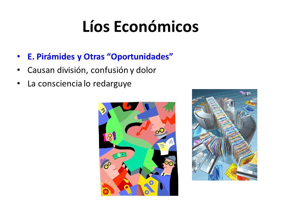 Líos Económicos E. Pirámides y Otras Oportunidades