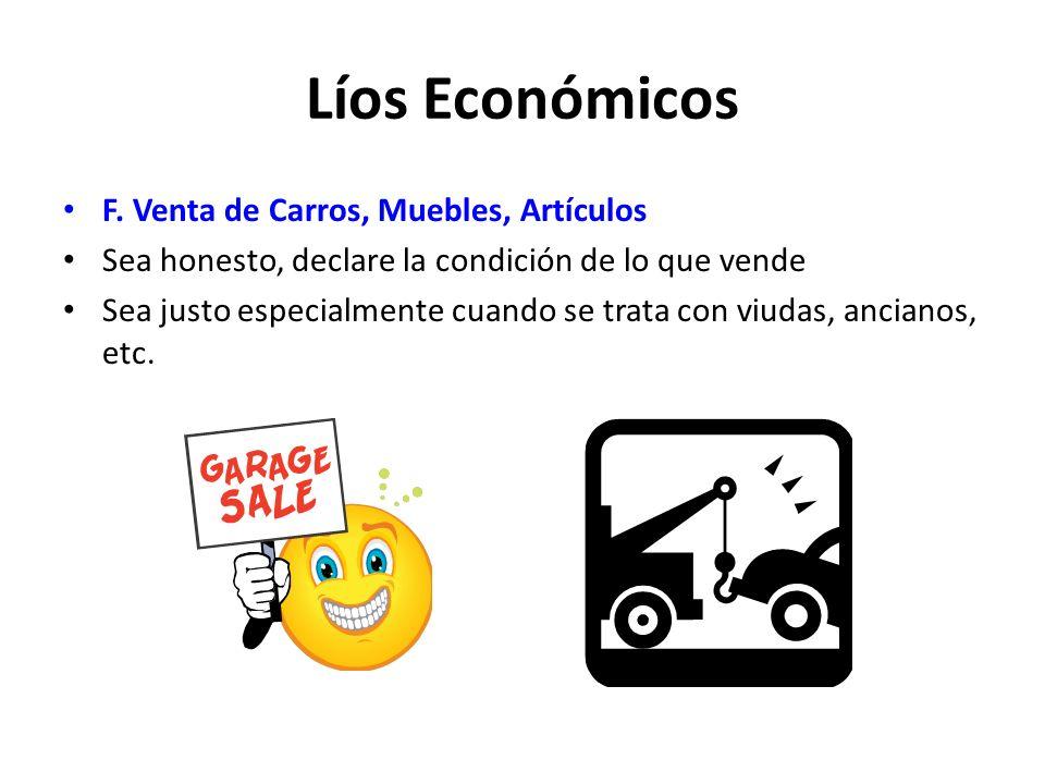 Líos Económicos F. Venta de Carros, Muebles, Artículos
