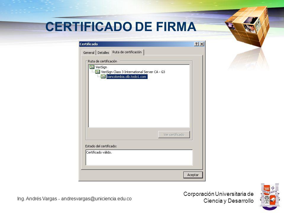 CERTIFICADO DE FIRMA Corporación Universitaria de Ciencia y Desarrollo