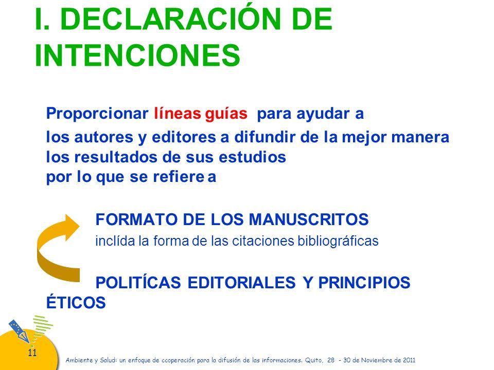 I. DECLARACIÓN DE INTENCIONES