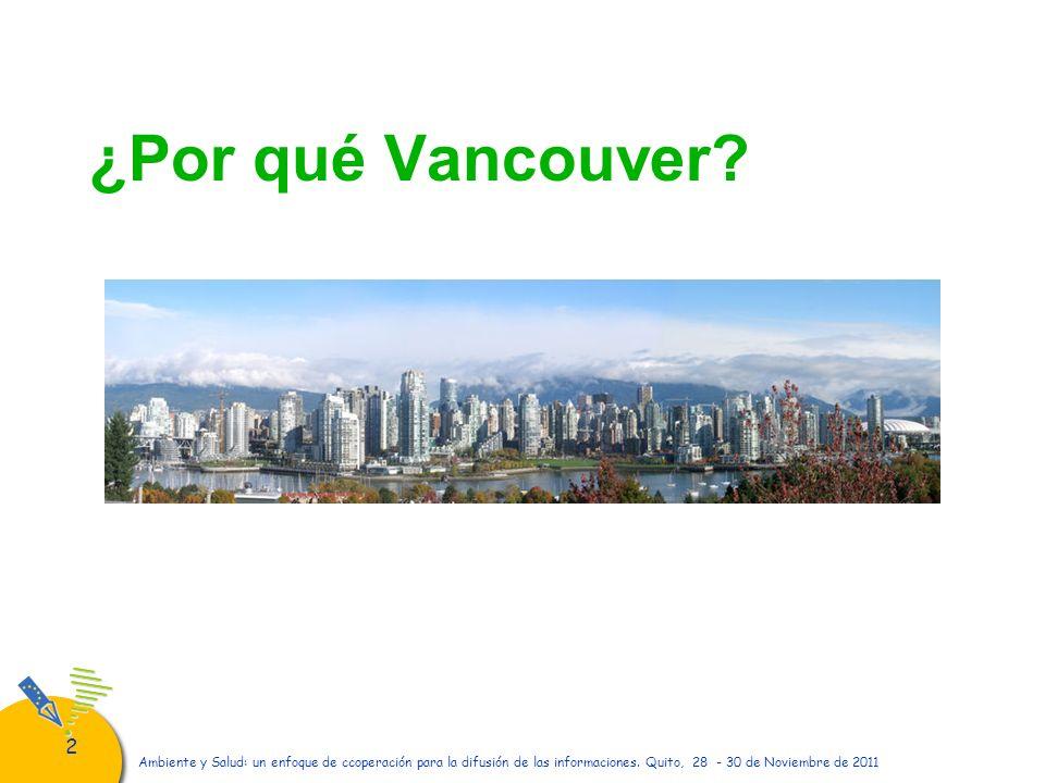 ¿Por qué Vancouver
