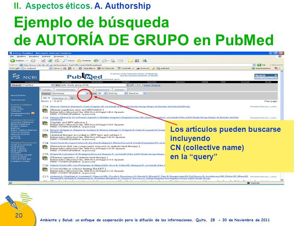 II. Aspectos éticos. A. Authorship Ejemplo de búsqueda de AUTORÍA DE GRUPO en PubMed