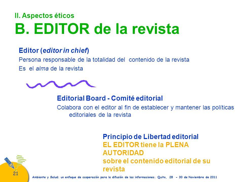 II. Aspectos éticos B. EDITOR de la revista