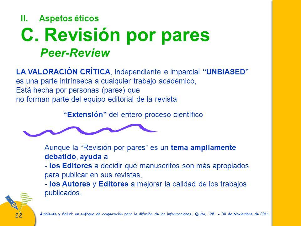 II. Aspetos éticos C. Revisión por pares Peer-Review