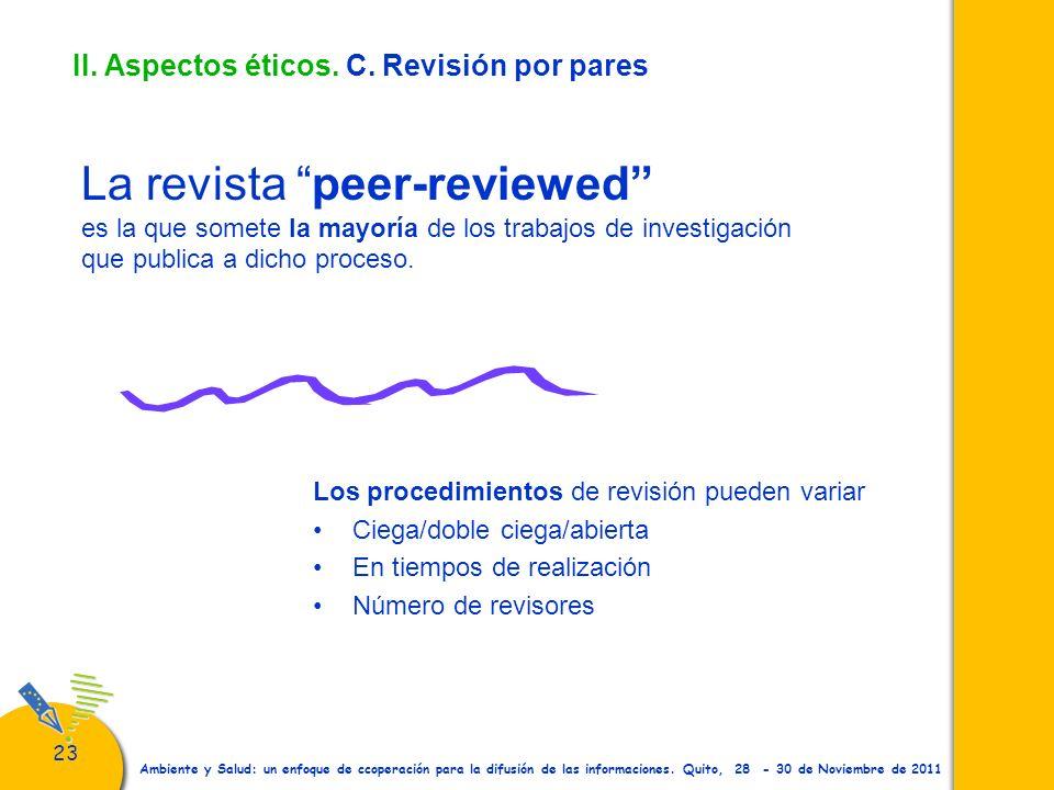 II. Aspectos éticos. C. Revisión por pares