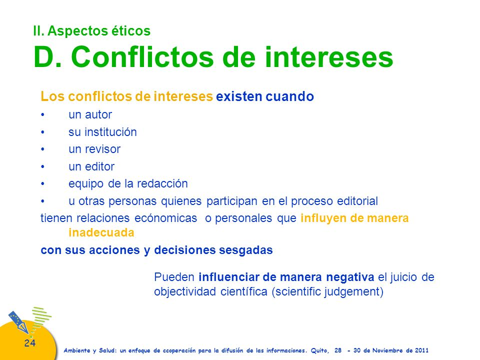 II. Aspectos éticos D. Conflictos de intereses