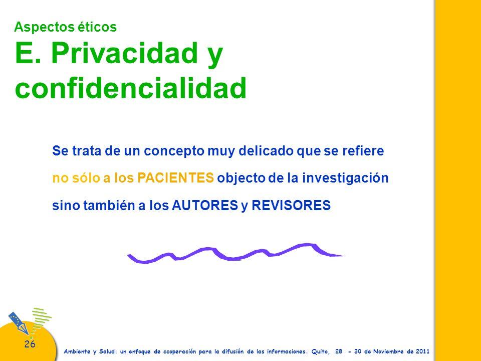 Aspectos éticos E. Privacidad y confidencialidad