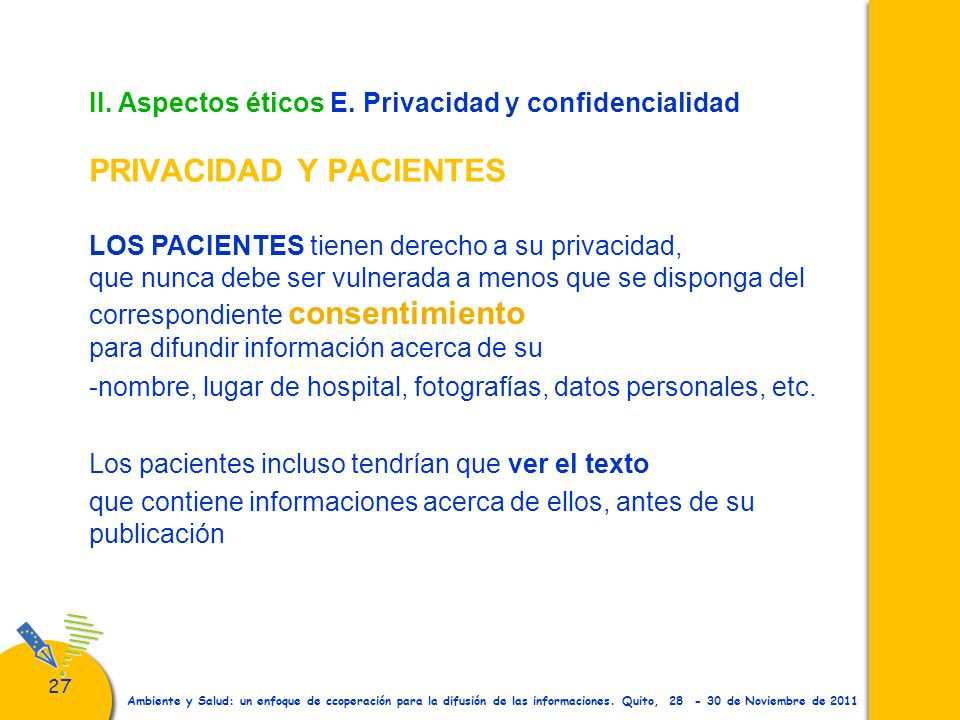 correspondiente consentimiento para difundir información acerca de su